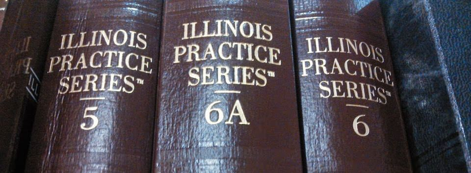 Illinois Practice Series Books