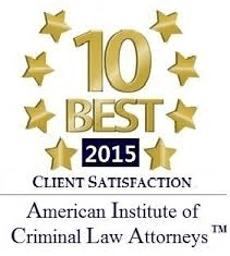 10 Best 2015 - Client Satisfaction - American Institute of Criminal Law Attorneys(tm)